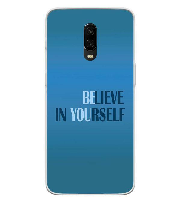 Believe in Yourself Back Cover for OnePlus 6T