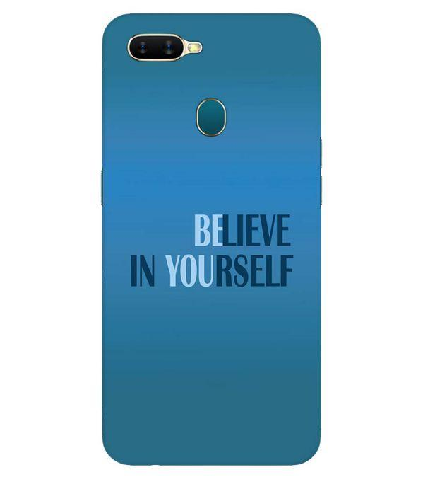 Believe in Yourself Back Cover for Oppo A7