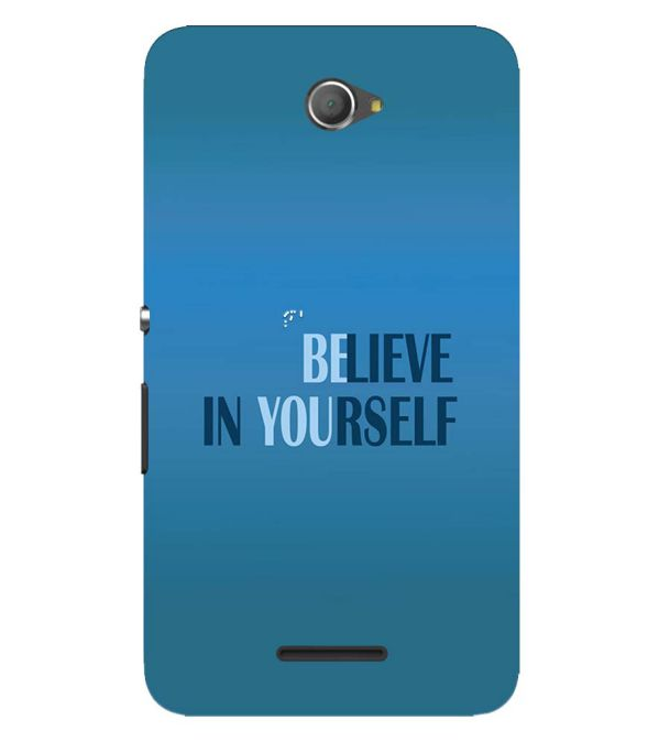 premium selection 4ba4e ea483 Believe in Yourself Back Cover for Sony Xperia E4
