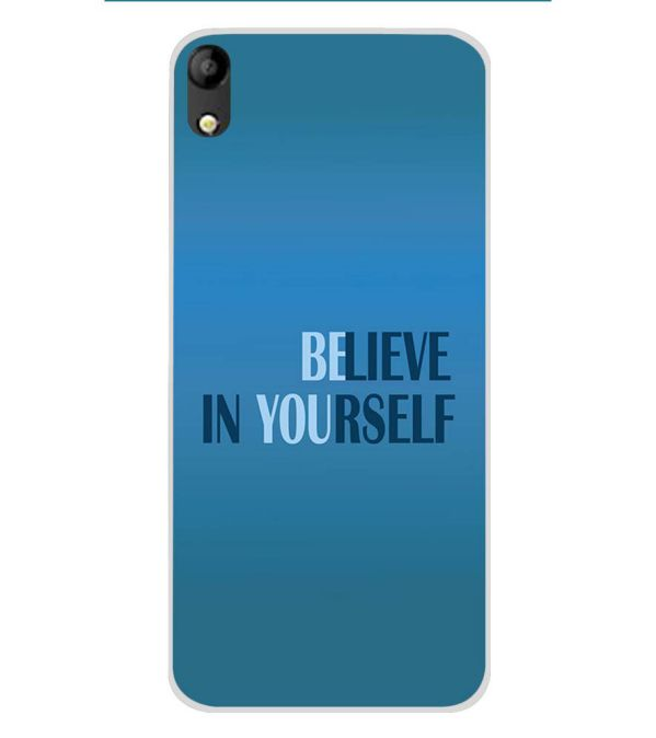 Believe in Yourself Soft Silicone Back Cover for Mobistar C1