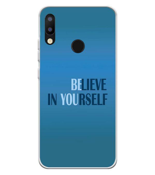 the best attitude 82628 3ce43 Believe in Yourself Soft Silicone Back Cover for Tecno Camon i2