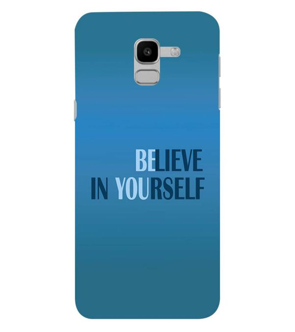 Believe in Yourself Back Cover for Samsung Galaxy J6 (2018)