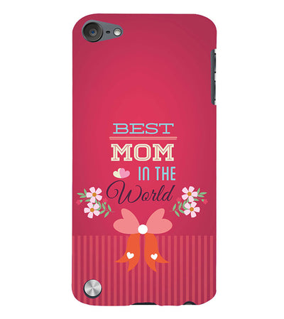 Best Mom in the World Back Cover for Apple iPod Touch 5