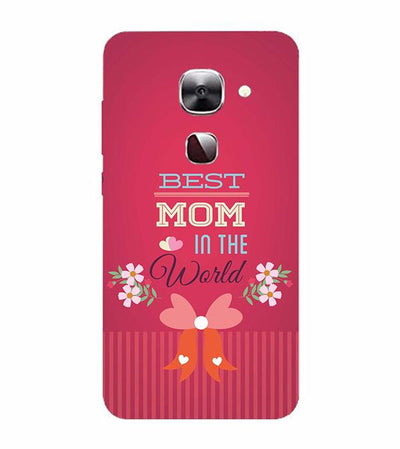 Best Mom in the World Back Cover for LeEco Le 2s