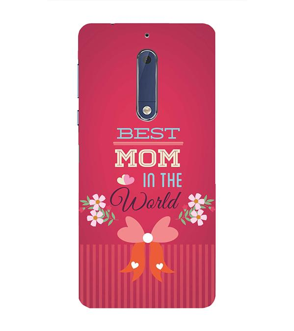 Best Mom in the World Back Cover for Nokia 5