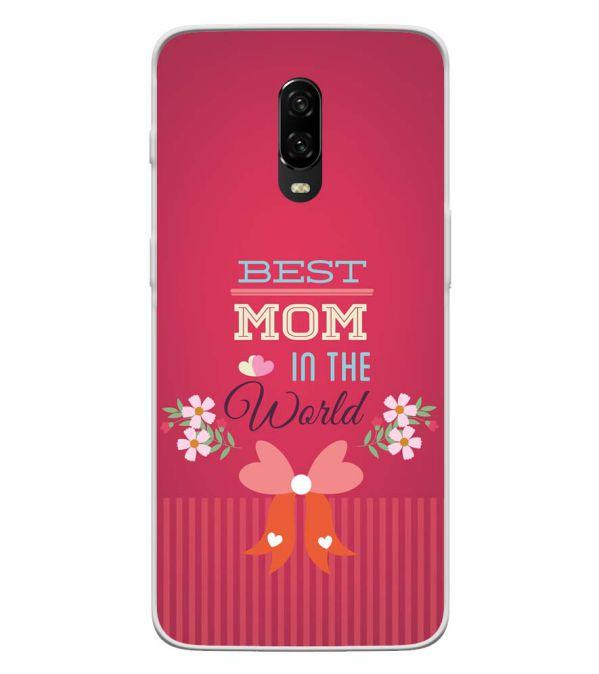 Best Mom in the World Back Cover for OnePlus 6T