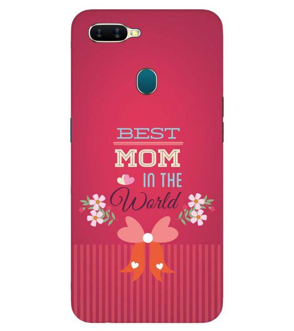 Best Mom in the World Back Cover for Oppo A7