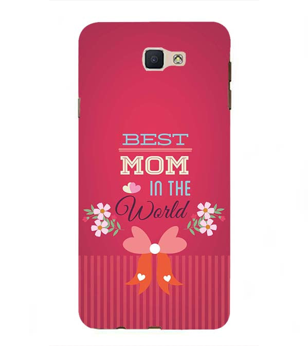 Best Mom in the World Back Cover for Samsung Galaxy J7 Prime (2016)
