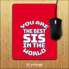 Best Sister In The World Mouse Pad-Image2