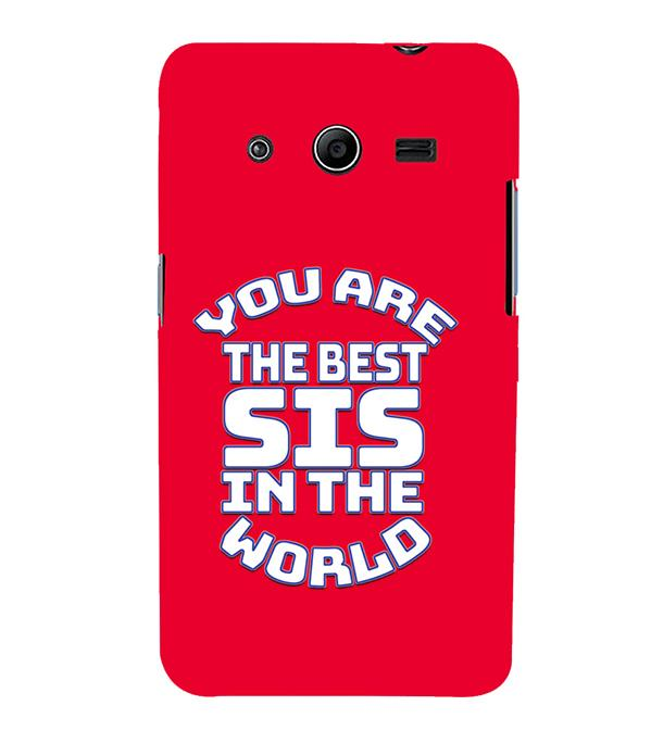 Best Sister In The World Back Cover for Samsung Galaxy Core 2 G355H