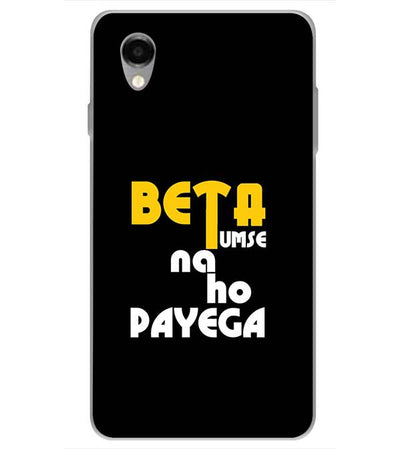 Beta Tumse Na Ho Payega Back Cover for ITEL PWO Pro