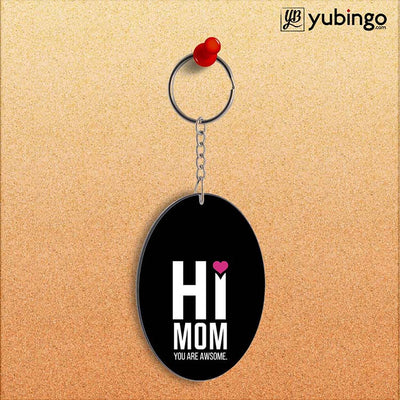 Mom You Are Awesome Oval Key Chain-Image2