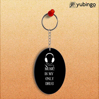 Music Is My Only Drug Oval Key Chain-Image2