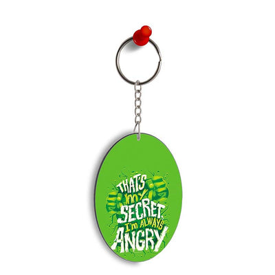 Secret I Am Always Angry Oval Key Chain