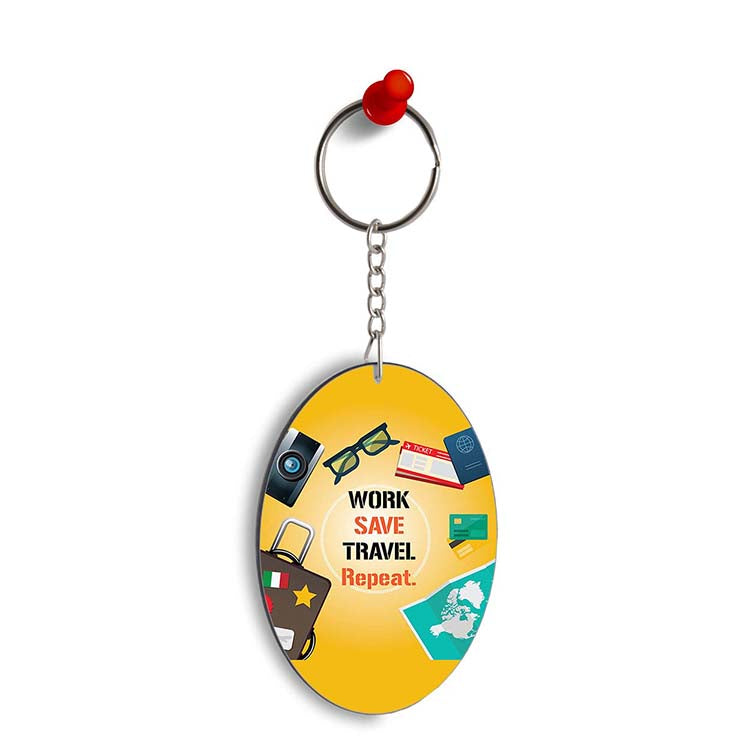 Work. Save. Travel. Repeat Oval Key Chain