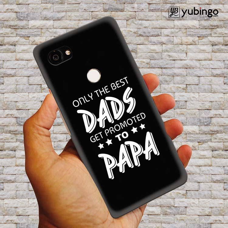 Dad and Papa Back Cover for Google Pixel 2 XL (6 Inch Screen)