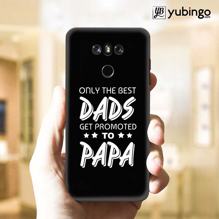 Dad and Papa Back Cover for LG G6