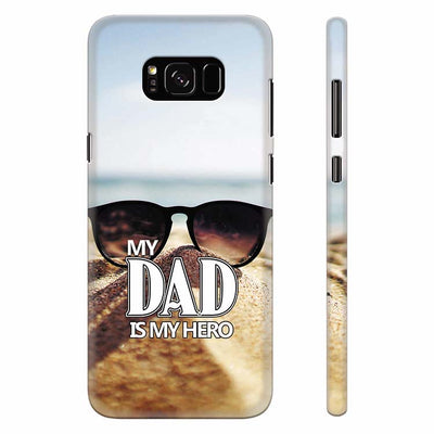 Dad is My Hero Back Cover for Samsung Galaxy S8 Plus