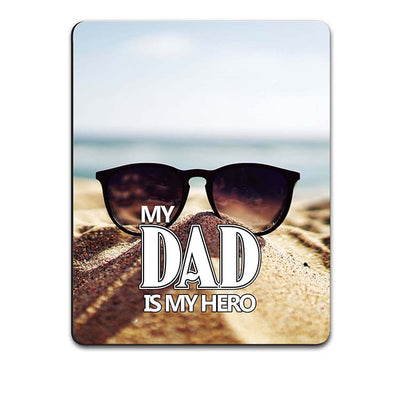 Dad is My Hero Mouse Pad