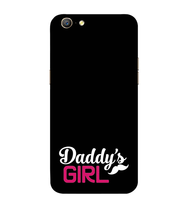 Daddy's Girl Back Cover for Oppo A57 : A39