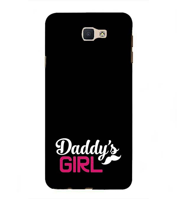 Daddy's Girl Back Cover for Samsung Galaxy J7 Prime (2016)