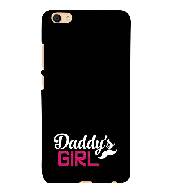 Daddy's Girl Back Cover for Vivo V5 : V5s