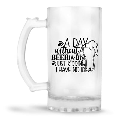 Day Without Beer Beer Mug