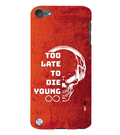 Die Young Back Cover for Apple iPod Touch 5