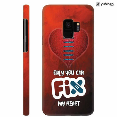 Fix My Heart Back Cover for Samsung Galaxy S9