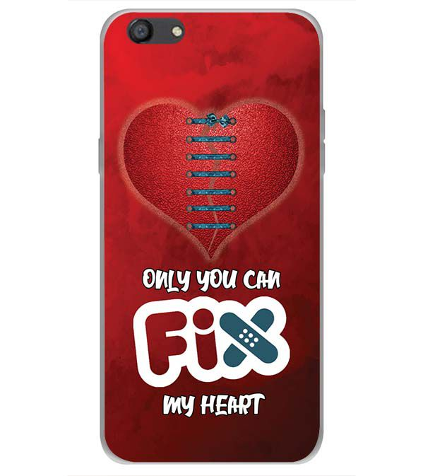 Fix My Heart Back Cover for Oppo A77