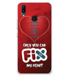 Fix My Heart Soft Silicone Back Cover for Vivo X21
