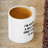 Having a Nice Day Coffee Mug-Image4