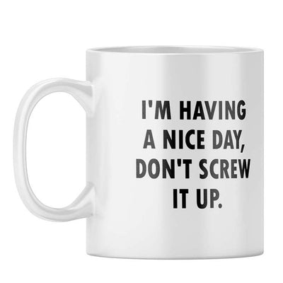 Having a Nice Day Coffee Mug