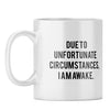 I am Awake Coffee Mug
