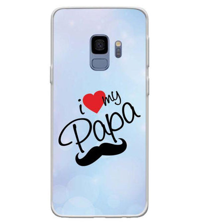 I Love My Papa Back Cover for Samsung Galaxy S9