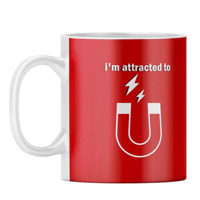 I'm Attracted to You Coffee Mug