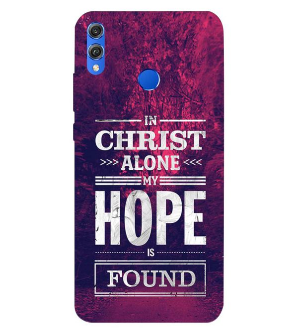 In Christ I Find Hope Back Cover for Huawei Honor 8X