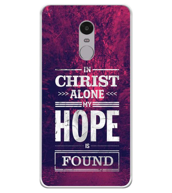In Christ I Find Hope Soft Silicone Back Cover for Xiaomi Redmi Note 4