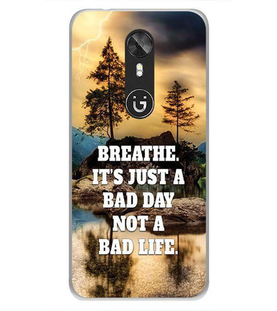 Its Not A Bad Life Back Cover for Gionee A1