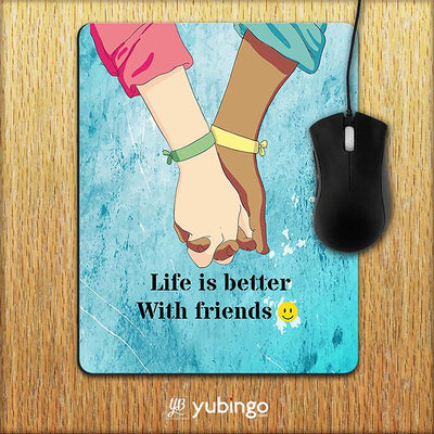 Life is Better with Friends Mouse Pad-Image2