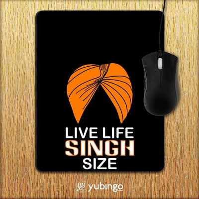 Live Life Singh Size Mouse Pad-Image2