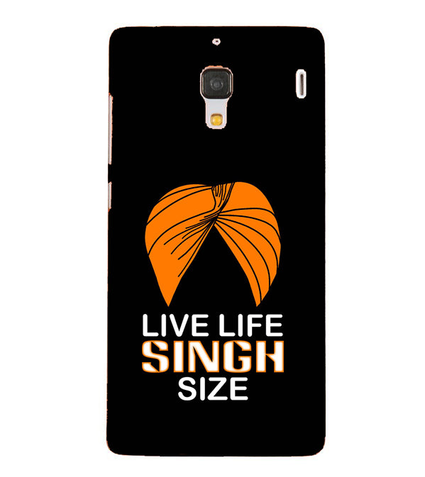Live Life Singh Size Back Cover for Xiaomi Redmi 1S