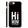 Mom You Are Awesome Back Cover for Apple iPhone 8 Plus