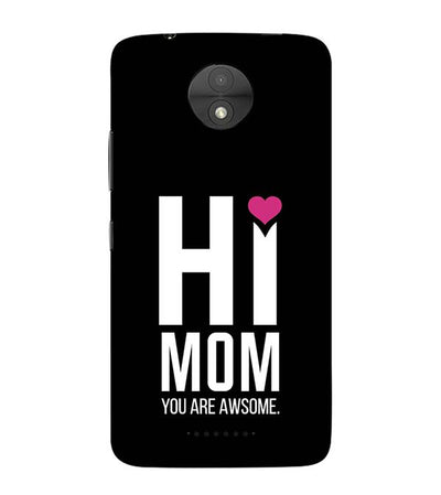 Mom You Are Awesome Back Cover for Motorola Moto C