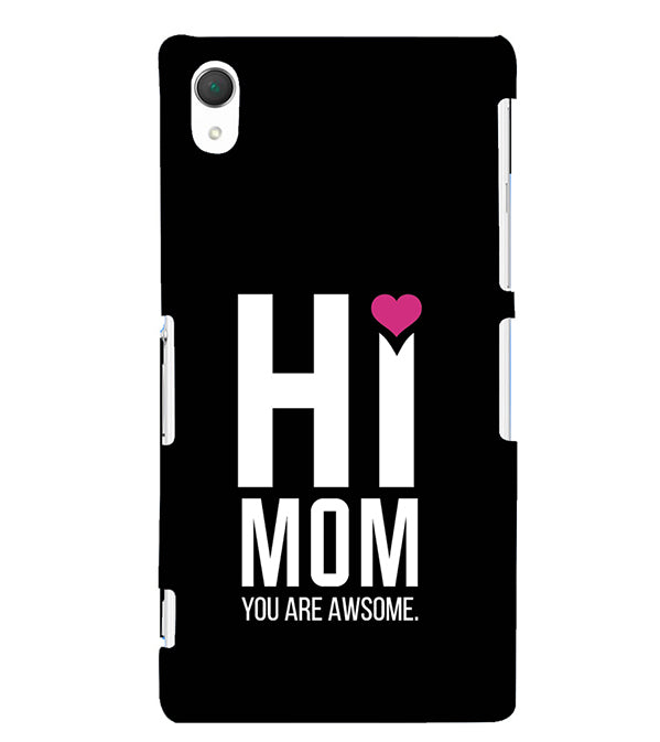 new arrival 53156 5ebaf Mom You Are Awesome Back Cover for Sony Xperia Z2 (5.2 Inches)
