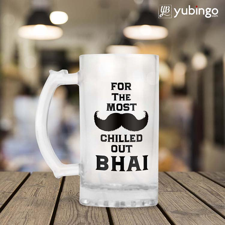 Most Chilled Out Bhai Beer Mug