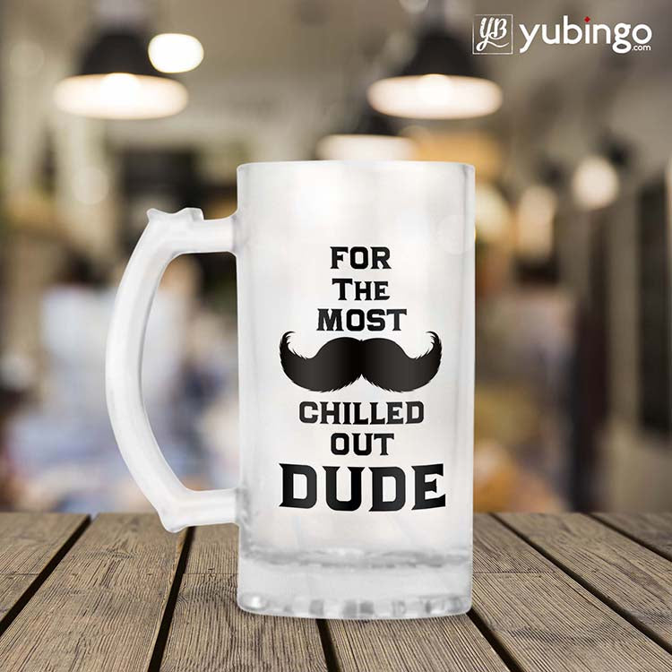 Most Chilled Out Dude Beer Mug