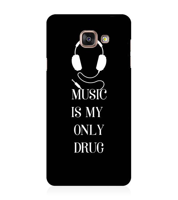 Music Is My Only Drug Back Cover for Samsung Galaxy A5 (6) 2016