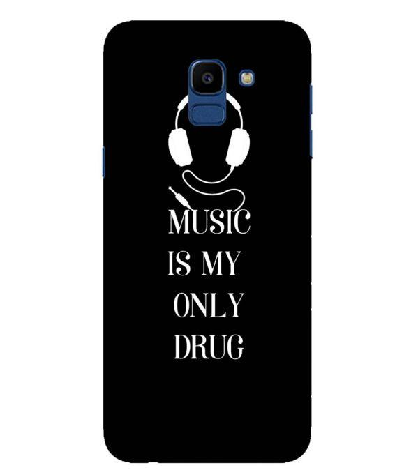 Music Is My Only Drug Back Cover for Samsung Galaxy On6