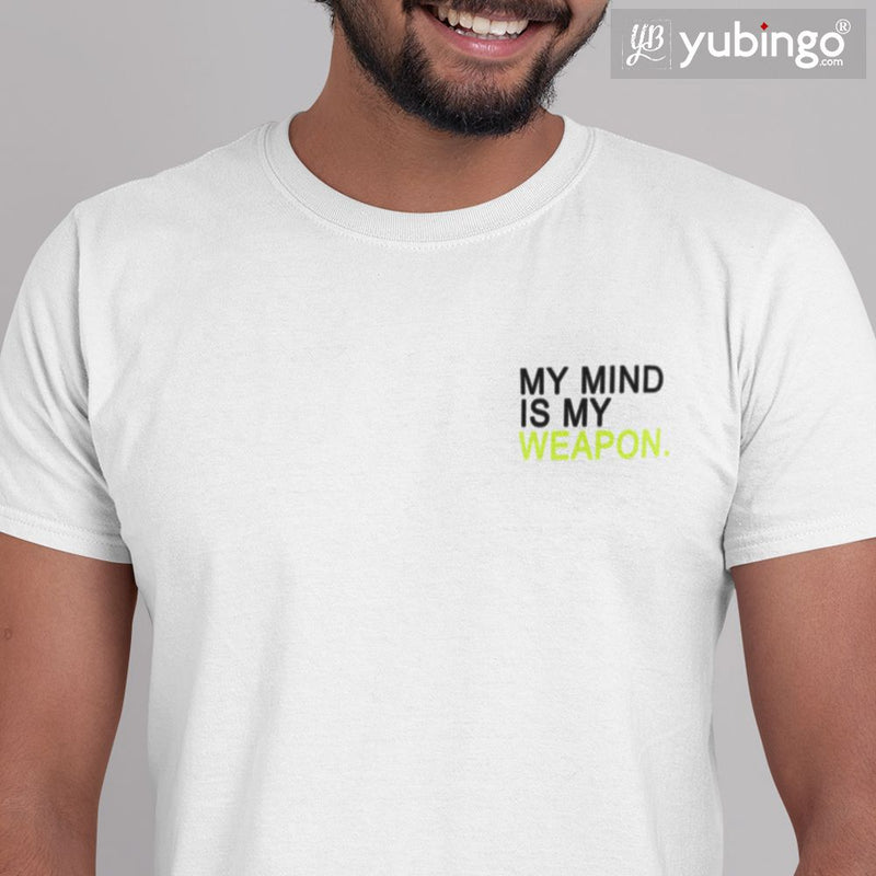 My Mind is My Weapon T-Shirt